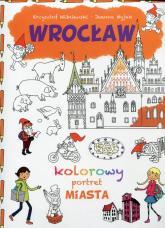 Wrocław Kolorowy portret miasta - Krzysztof Wiśniewski   mała okładka