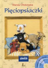 Pięciopsiaczki Książka z audiobookiem MP3 - Wanda Chotomska | mała okładka