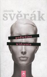 Podwójne widzenie - Zdenek Sverak | mała okładka