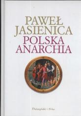 Polska anarchia - Paweł Jasienica | mała okładka