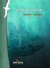 Kilwater Holendra Wiersze wybrane - Jacek Kowalski | mała okładka