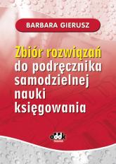 Zbiór rozwiązań do podręcznika samodzielnej nauki księgowania - Barbara Gierusz | mała okładka