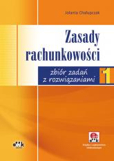Zasady rachunkowości Zbiór zadań z rozwiązaniami (z suplementem elektronicznym) - Jolanta Chałupczak | mała okładka