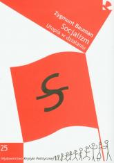 Socjalizm Utopia w działaniu - Zygmunt Bauman | mała okładka