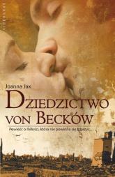 Dziedzictwo von Becków - Joanna Jax | mała okładka