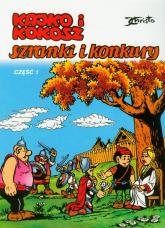 Kajko i Kokosz Szranki i konkury część 1 - Janusz Christa | mała okładka