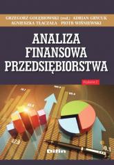 Analiza finansowa przedsiębiorstwa - Gołębiowski Grzegorz, Grycuk Adrian, Tłaczała | mała okładka