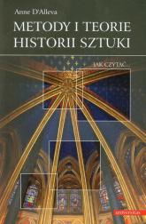 Metody i teorie historii sztuki - Anne DAlleva | mała okładka