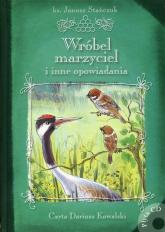 Wróbel marzyciel i inne opowiadania Książka z płytą CD - Janusz Stańczuk | mała okładka