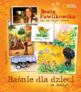 Baśnie dla dzieci i dla dorosłych - Beata Pawlikowska | mała okładka