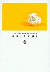 Origami - Julian Kornhauser | mała okładka