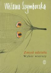 Zmysł udziału Wybór wierszy - Wisława Szymborska | mała okładka