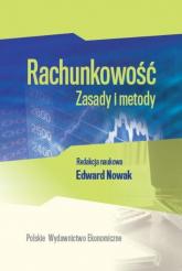 Rachunkowość Zasady i metody - Edward Nowak | mała okładka
