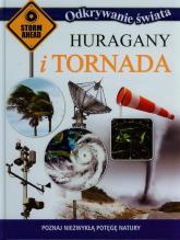 Odkrywanie świata Huragany i tornada Poznaj niezwykłą potęgę natury - zbiorowa praca | mała okładka