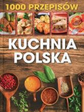 1000 przepisów Kuchnia polska -  | mała okładka