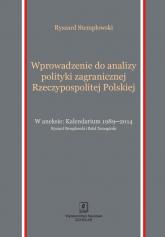 Wprowadzenie do analizy polityki zagranicznej Rzeczypospolitej Polskiej - Ryszard Stemplowski   mała okładka
