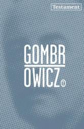 Testament Rozmowy z Dominique de Roux - Witold Gombrowicz | mała okładka