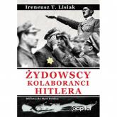 Żydowscy Kolaboranci Hitlera - Lisiak Ireneusz T. | mała okładka