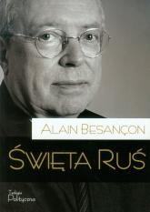 Święta Ruś - Alain Besancon | mała okładka