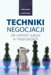 Techniki negocjacji Jak odnieść sukces w negocjacjach - Lunden Bjorn, Rosell Lennart | mała okładka