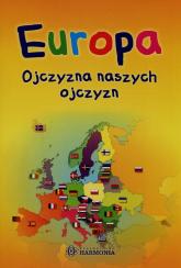 Europa Ojczyzna naszych ojczyzn - Arkadiusz Maćkowiak   mała okładka