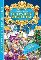 Opowieść wigilijna z płytą CD Poczytajcie, posłuchajcie - Charles Dickens | mała okładka