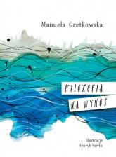 Filozofia na wynos - Manuela Gretkowska | mała okładka