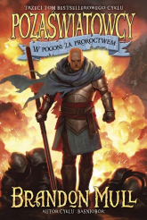Pozaświatowcy W pogoni za proroctwem Tom 3 - Brandon Mull | mała okładka