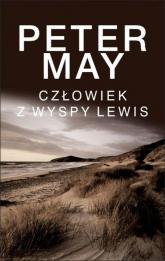 Człowiek z wyspy Lewis Trylogia Wyspa Lewis - Peter May | mała okładka
