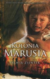 Kolonia Marusia - Sylwia Zientek   mała okładka
