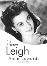 Vivien Leigh - Anne Edwards | mała okładka
