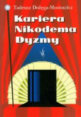 Kariera Nikodema Dyzmy - Tadeusz Dołęga-Mostowicz   mała okładka