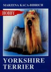 Yorkshire terrier - Marzena Kaca-Bibrich | mała okładka