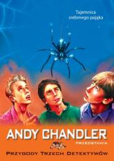 Tajemnica srebrnego pająka Tom 7 - Andy Chandler   mała okładka