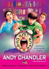 Przygody Trzech Detektywów Tom 8 Tajemnica krzyczącego zegara - Andy Chandler   mała okładka