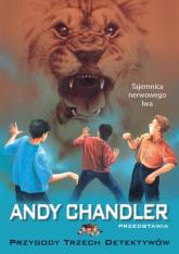 Przygody Trzech Detektywów Tom 15 Tajemnica nerwowego lwa - Andy Chandler   mała okładka