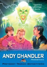 Przygody Trzech Detektywów Tom 4 Tajemnica zielonego ducha - Andy Chandler   mała okładka