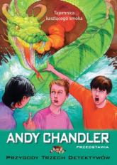 Tajemnica kaszlącego smoka Tom 13 - Andy Chandler   mała okładka