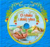 O rybaku i złotej rybce Słuchowisko na płycie CD - Grimm Jakub, Grimm Wilhelm | mała okładka