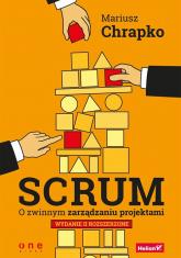 Scrum O zwinnym zarządzaniu projektami - Mariusz Chrapko | mała okładka