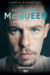 Alexander McQueen Krew pod skórą - Andrew Wilson | mała okładka