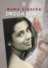 Droga Romo - Roma Ligocka | mała okładka