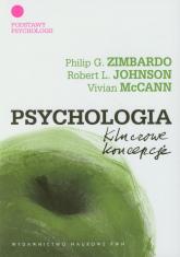 Psychologia Kluczowe koncepcje Tom 1 - Zimbardo Philip G., Johnson Rob | mała okładka