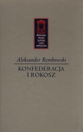 Konfederacja i rokosz - Aleksander Rembowski | mała okładka
