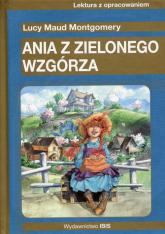 Ania z Zielonego Wzgórza Lektura z opracowaniem - Montgomery Lucy Maud   mała okładka