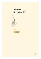 Na wdechu - Jarosław Mikołajewski | mała okładka