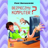 Bezpieczny komputer - Piotr Haraszewski | mała okładka