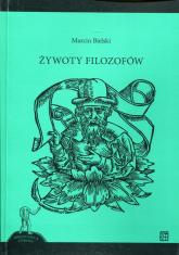 Żywoty filozofów - Marcin Bielski | mała okładka