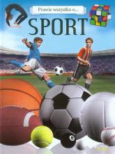 Prawie wszystko o ... Sport -  | mała okładka