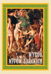 Wybór mitów greckich -    mała okładka
